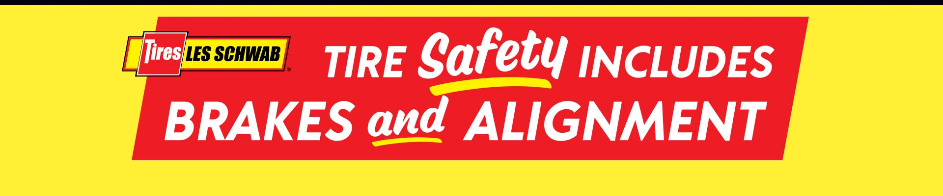 Red and yellow background with Safety message